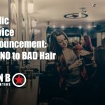 Plan B Public Service Announcement: Say NO to bad hair