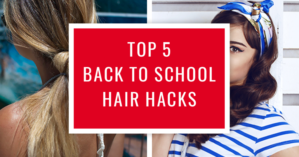 Read more on Top 5 Back to School Hair Hacks