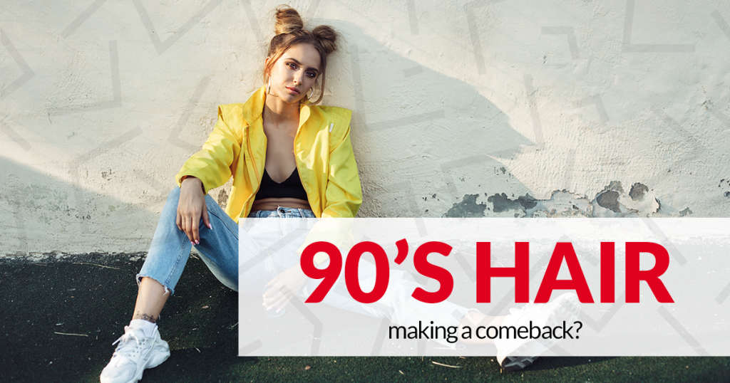 Read more on 90's Hair Making a Big Comeback